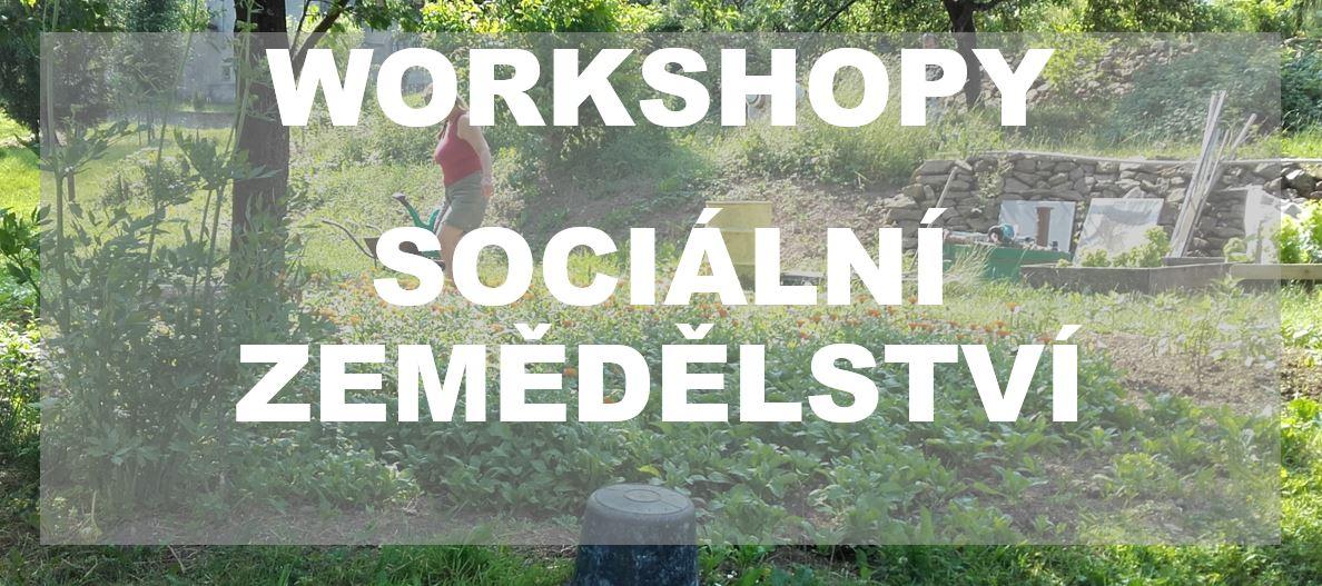 Workshopy sociální zemědělství